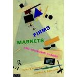 【预订】Firms, Markets and Economic Change: A Dynamic Theory of