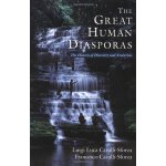 The Great Human Diasporas: The History Of Diversity and Evo