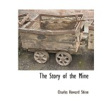 【预订】The Story of the Mine 9781117870533