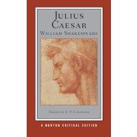 JULIUS CAESAR A NORTON CRITICAL EDITION