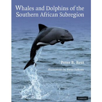 Whales and Dolphins of the Southern African Subregion [ISBN: 978-0521897105] 美国发货无法退货,约五到八周到货