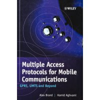 Multiple Access Protocols for Mobile Communications: GPRS,