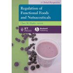 Regulation of Functional Foods and Nutraceuticals: A Global