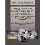 Francis X. Bellotti, Attorney General of Massachusetts, et