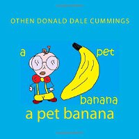 A pet banana [ISBN: 978-1477432983]