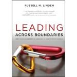 【预订】Leading Across Boundaries: Creating Collaborative Agenc
