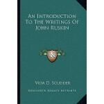 【预订】An Introduction to the Writings of John Ruskin 97811632