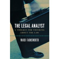 The Legal Analyst: A Toolkit for Thinking about the Law [IS