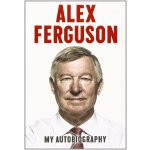 Alex Ferguson: The Autobiography 阿莱克斯 弗格森自传