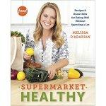 【预订】Supermarket Healthy: Recipes and Know-How for Eating We