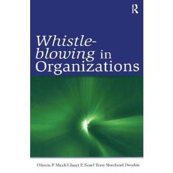 【预订】Whistle-Blowing in Organizations 预订商品,需要1-3个月发货,非质量问题不接受退换货。