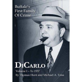 Dicarlo: Buffalo's First Family of Crime - Vol. I [ISBN: 978-1304243799]美国发货无法退货,约五到八周到货