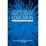 【预订】Ethics and Research in Inclusive Education: Values Into