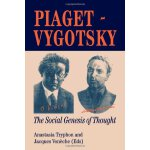 Piaget Vygotsky: The Social Genesis Of Thought [ISBN: 978-0