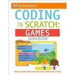 【预订】DK Workbooks: Coding with Scratch: Games Workbook 97814