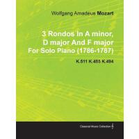 【预订】3 Rondos in a Minor, D Major and F Major by Wolfgang Am