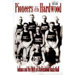 【预订】Pioneers of the Hardwood: Indiana and the Birth of Prof
