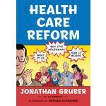 【预订】Health Care Reform What It Is, Why It's Necessary, How