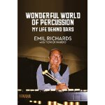 Wonderful World of Percussion: My Life Behind Bars [ISBN: 9