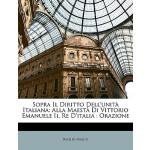 【预订】Sopra Il Diritto Dell'unit Italiana: Alla Maest Di Vitt