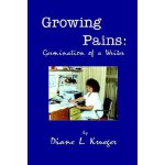 Growing Pains: Germination of a Writer [ISBN: 978-093086547