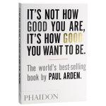 【中商原版】问题不在于你有多好,而在于你想变多好 英文原版 It's Not How Good You Are, It