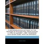 【预订】A Meteorological Account of the Weather in Philadelphia