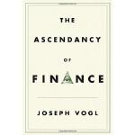 【中商原版】金融的优势 英文原版 The Ascendancy of Finance Joseph Vogl Poli