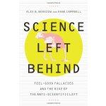 (样)Science Left Behind Feel-Good Fallacies and the Rise of