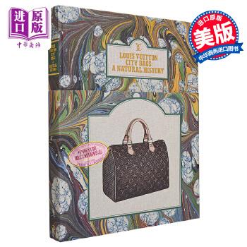 【中商原版】路易威登城市包包史 英文原版 Louis Vuitton: City Bags Marc Jacobs Florence Muller 时尚设计