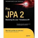 【预订】Pro JPA 2: Mastering the Java Persistence API
