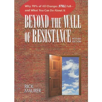 【预订】Beyond the Wall of Resistance: Why 70% of All Changes Still Fail - And What You Can Do about It 预订商品,需要1-3个月发货,非质量问题不接受退换货。