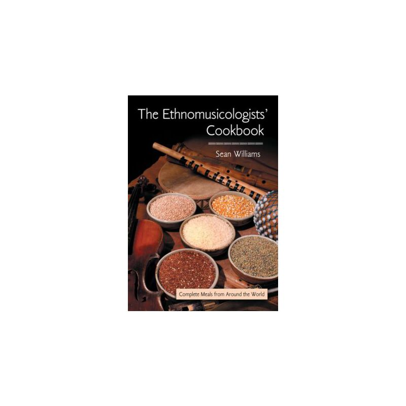 【预订】The Ethnomusicologists' Cookbook: Complete Meals from Around the World 美国库房发货,通常付款后3-5周到货!