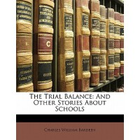【预订】The Trial Balance: And Other Stories about Schools 9781