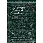【预订】Beyond Rhetoric and Realism in Economics: Towards a Ref