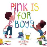 【预订】Pink Is for Boys