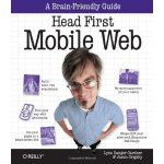 Head First Mobile Web [ISBN: 978-1449302665]