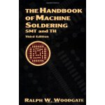 The Handbook of Machine Soldering: SMT and TH [ISBN: 978-04