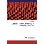 Coordination Chemistry of Polyvinyl Alcohol [ISBN: 978-3659