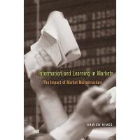 【预订】Information and Learning in Markets: The Impact of Marke
