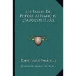 【预订】Les Fables de Phedre Affranchy D'Auguste (1702) 9781165