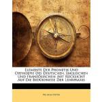 【预订】Elemente Der Phonetik Und Orthoepie Des Deutschen, Engl