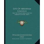 【预订】Life of Abraham Lincoln: For the Young Man and the Sabb