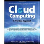 Cloud Computing, A Practical Approach [ISBN: 978-0071626941