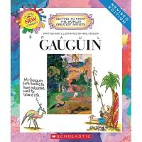 学乐我需要知道的伟大艺术家系列 高更 英文原版 Paul Gauguin 后印象派三大巨匠之一