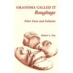【预订】Grandma Called It Roughage: Fiber Facts and Fallacies