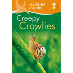 Kingfisher Readers L3: Creepy Crawlies