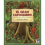【预订】El Gran Capoquero / The Great Kapok Tree: Un Cuento de