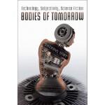 【预订】Bodies of Tomorrow: Technology, Subjectivity, Science F