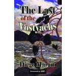 The Last of the Vostyachs (Dedalus Europe 2012) [ISBN: 978-